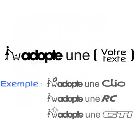 Sticker Adopte une (à personnaliser)