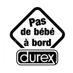 Pas de bébé à bord Durex